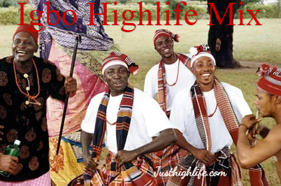 igbo highlife mix download